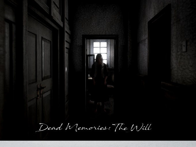 Dead Memories: The Will