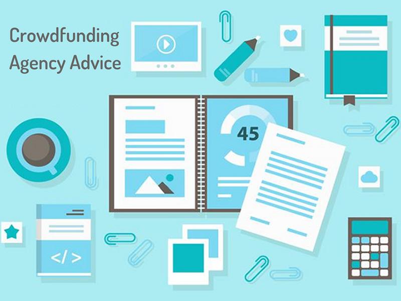 Crowdfunding Agency Advice