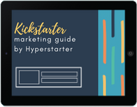 Kickstarter Marketing Guide